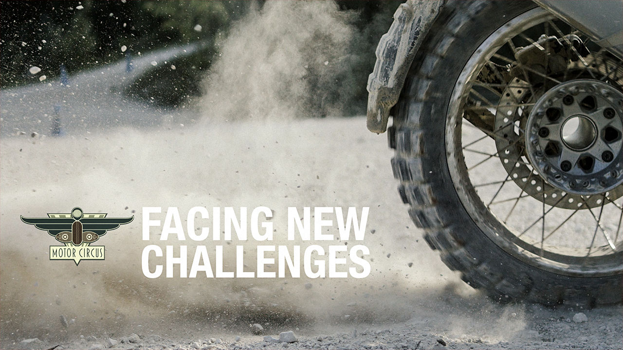 MotorCircus presents Facing New Challenges