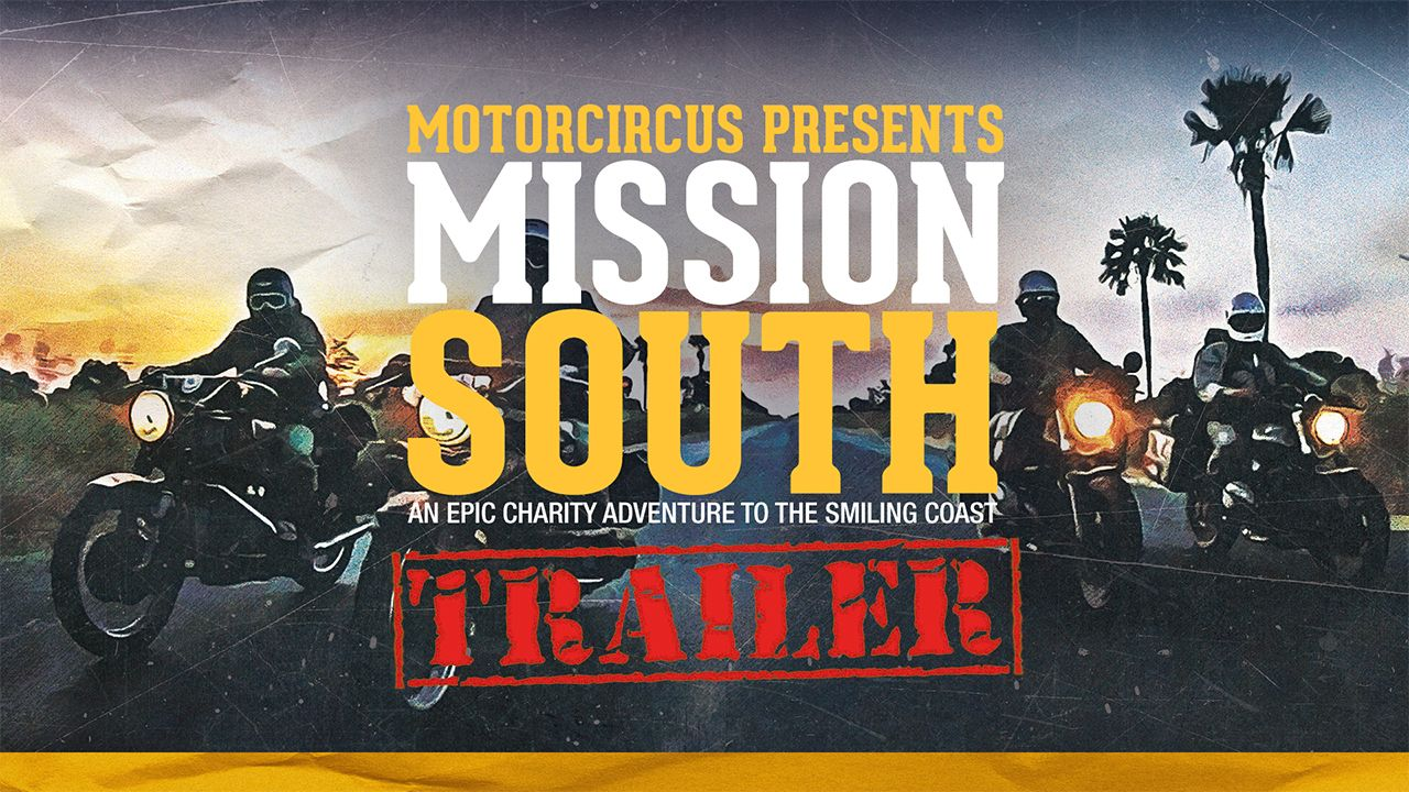 MotorCircus presents Mission South